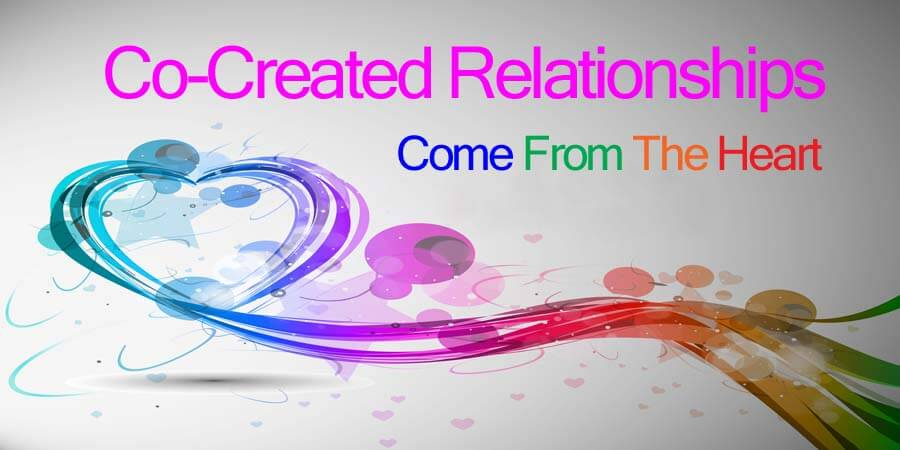 Co-Create Your Relationships