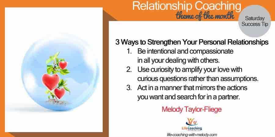 3 Ways to Strengthen Your Personal Relationships