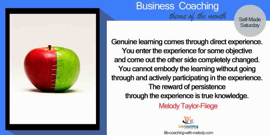 Business: Staying grounded to learn from direct experience.
