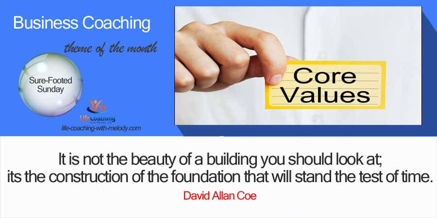 Business Foundation Built on Values