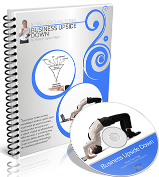Business Upside Down Video and Workbook