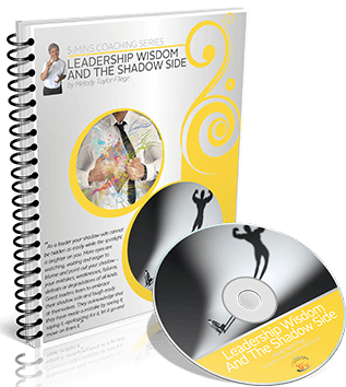 Leadership Wisdom And The Shadow Side Video and Workbook