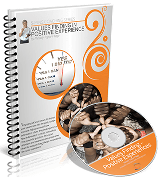 Values Finding in Positive Experiences Video and Workbook
