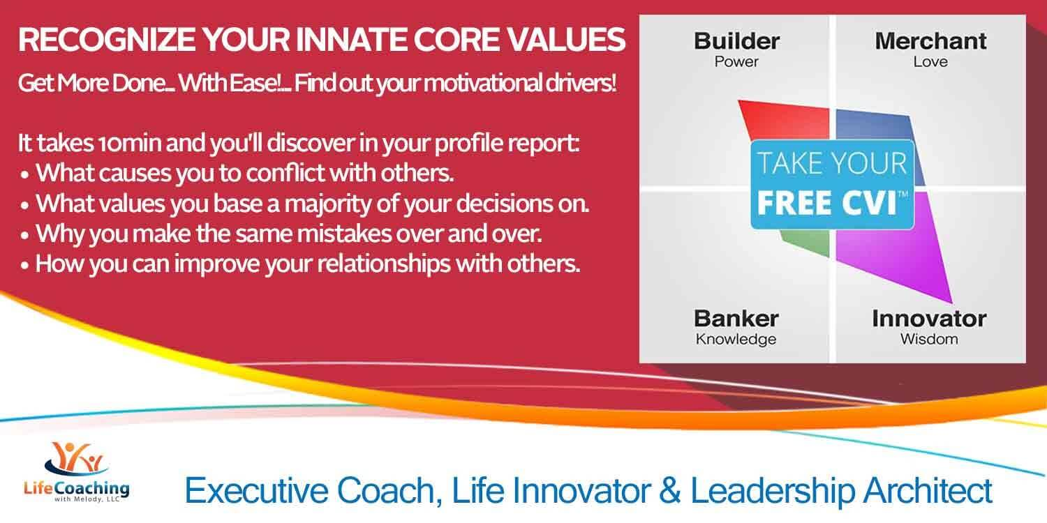 Take Your FREE Core Values Index™ Assessment