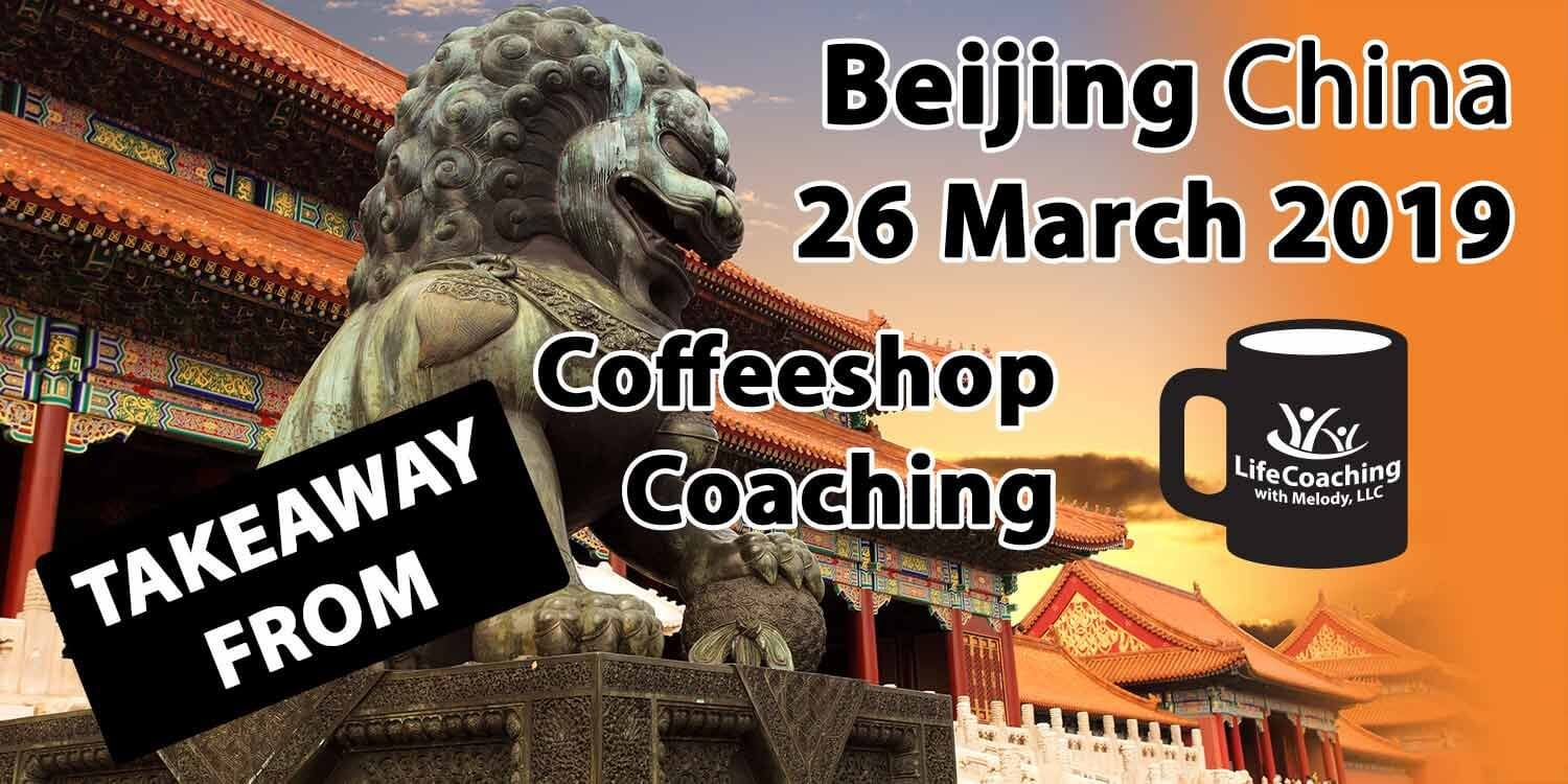 Today's Takeaway from Coffeeshop Group Coaching – Beijing, China – 26 March 2019
