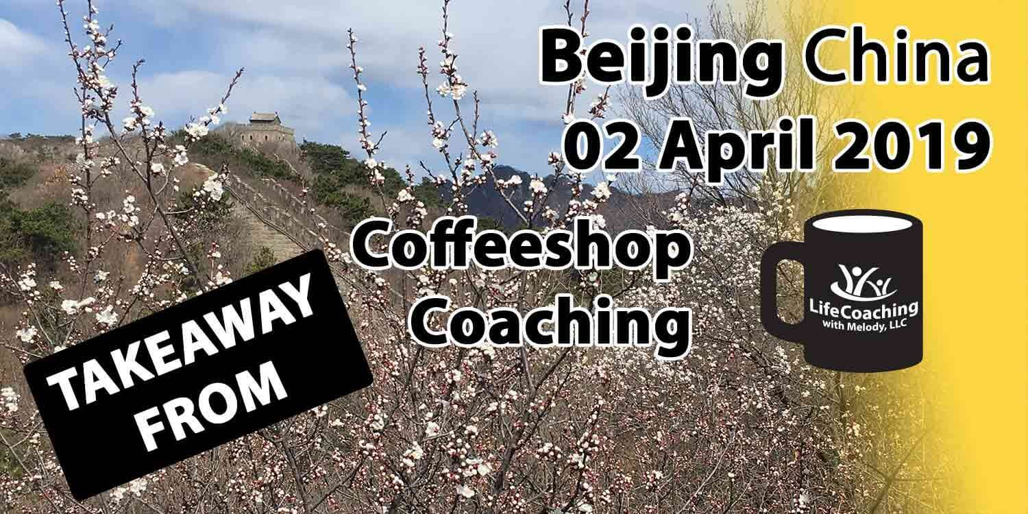 Great Wall of China covered with blossoms with text Takeaway from Coffeeshop Coaching Beijing China 02 April 2019