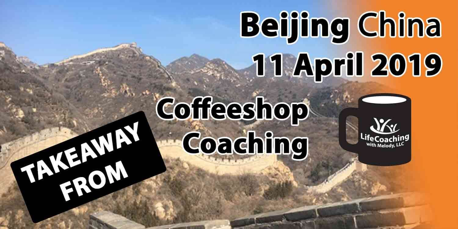Image Great Wall of China with words Coffeeshop Coaching Beijing China 11 April 2019 Takeaway
