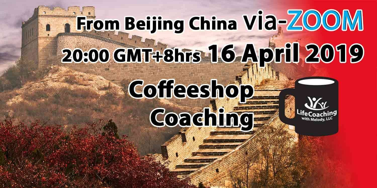 Image The Great Wall of China with words Coffeeshop Coaching from Beijing China via-ZOOM 20:00 GMT+8hrs 16 April 2019