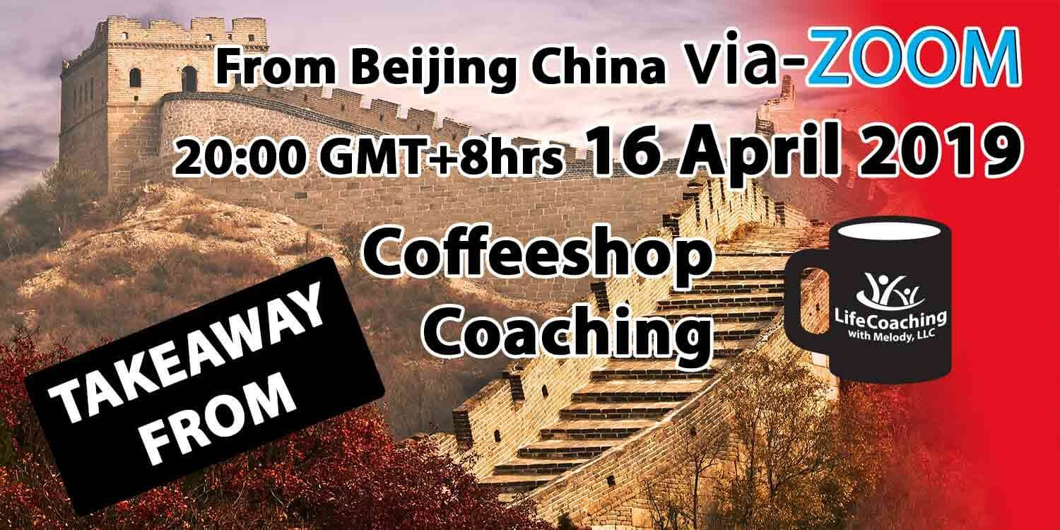 Image Great Wall of China with words Coffeeshop Coaching From Beijing China Via ZOOM 20:00 GMT+8hrs 16 April 2019