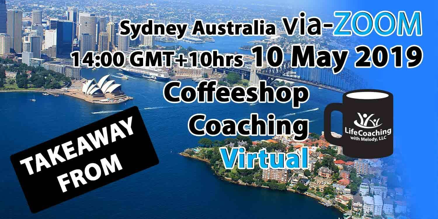 Image Sky view of Sydney Australia with words Virtual Coffeeshop Coaching Sydney Australia 10 May 2019
