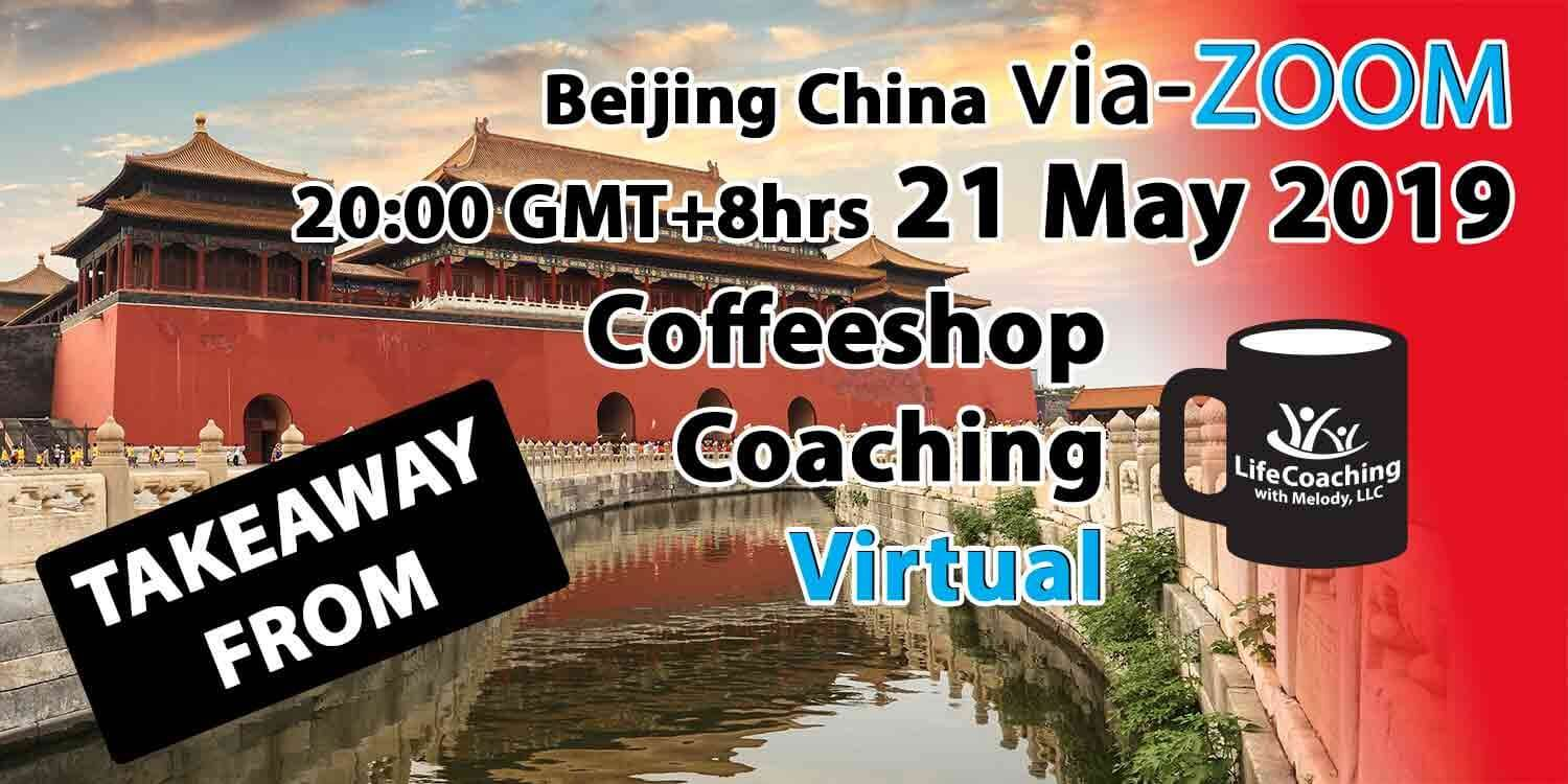 Image The Forbidden City in Beijing with words Takeaway From Virtual Coffeeshop Coaching 21 May 2019