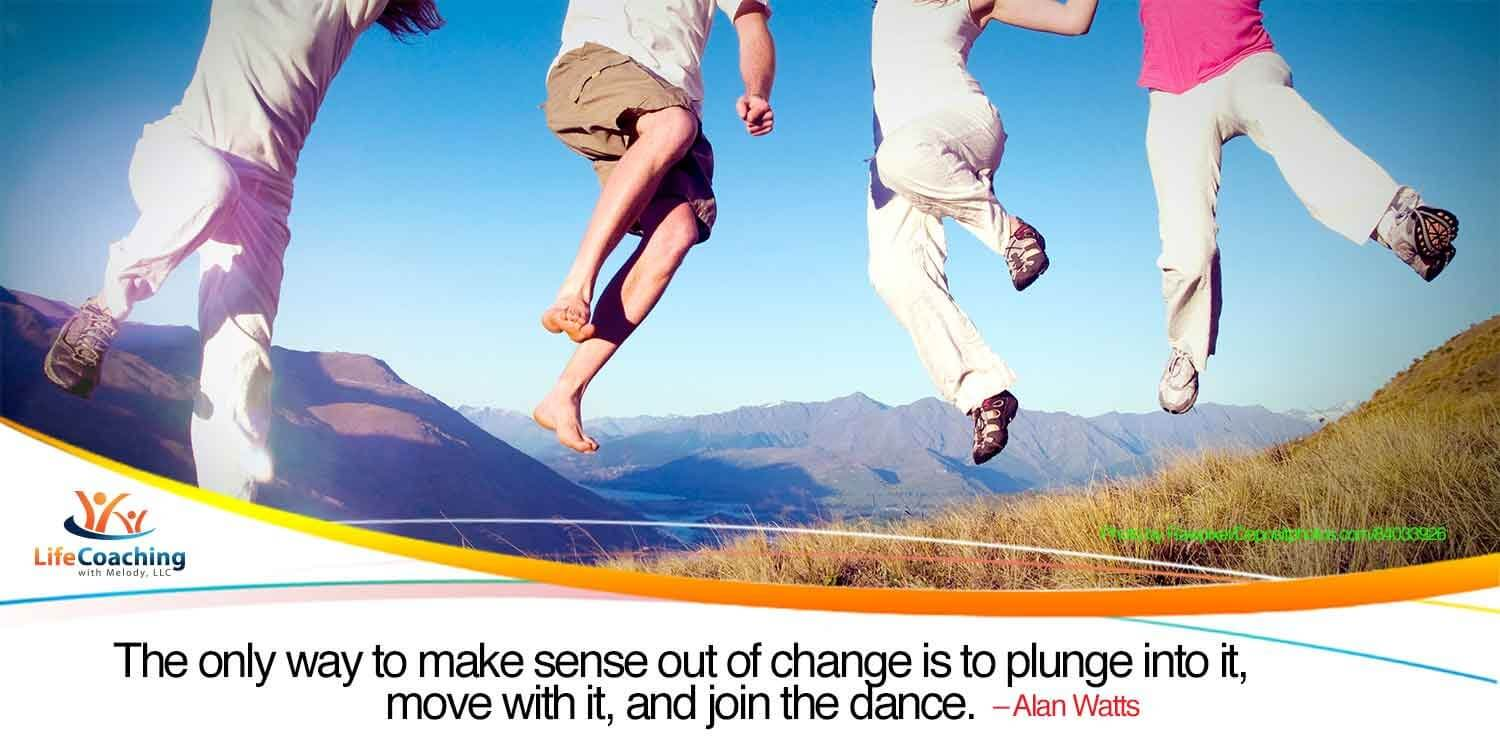 "Image of 4 young people in mid-air jump with quote ""The only way to make sense out of change is to plunge into it, move with it, and join the dance."" –Alan Watts"