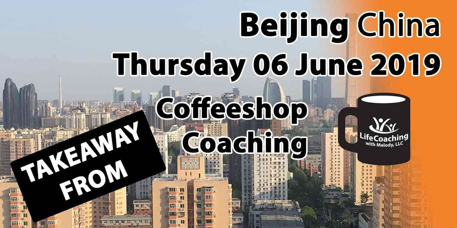 Image Beijing China Financial District with words Takeaway From Beijing China Thursday 06 June 2019 Coffeeshop Coaching