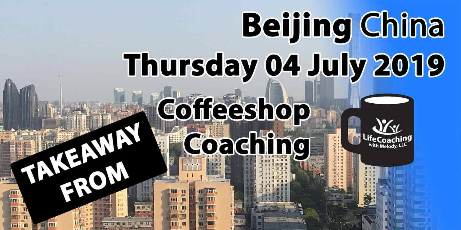 Image Beijing China Financial District with words Takeaway From Beijing China Thursday 04 July 2019 Coffeeshop Coaching