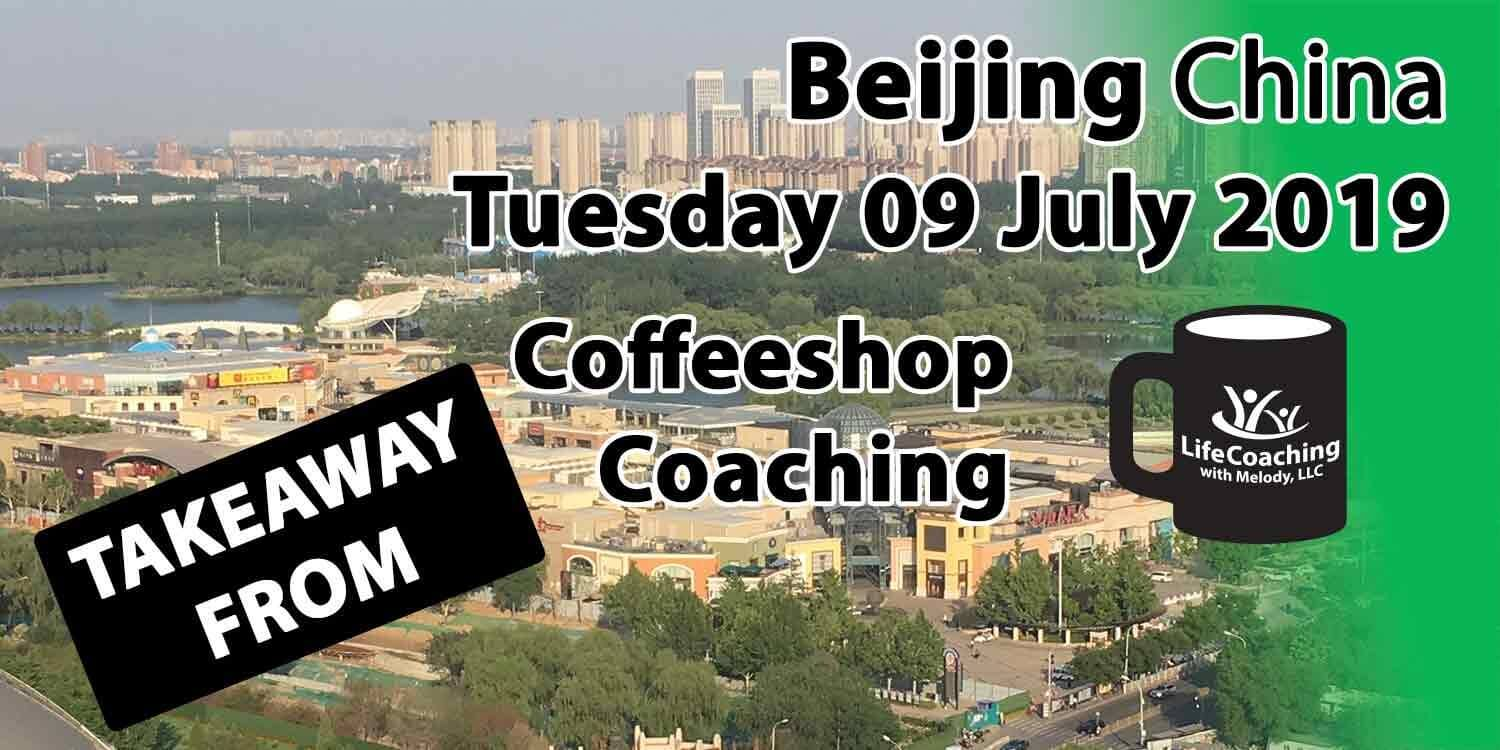 Image Beijing China Solana and Chaoyang Park with words Takeaway from Beijing China Tuesday 09 July 2019 Coffeeshop Coaching