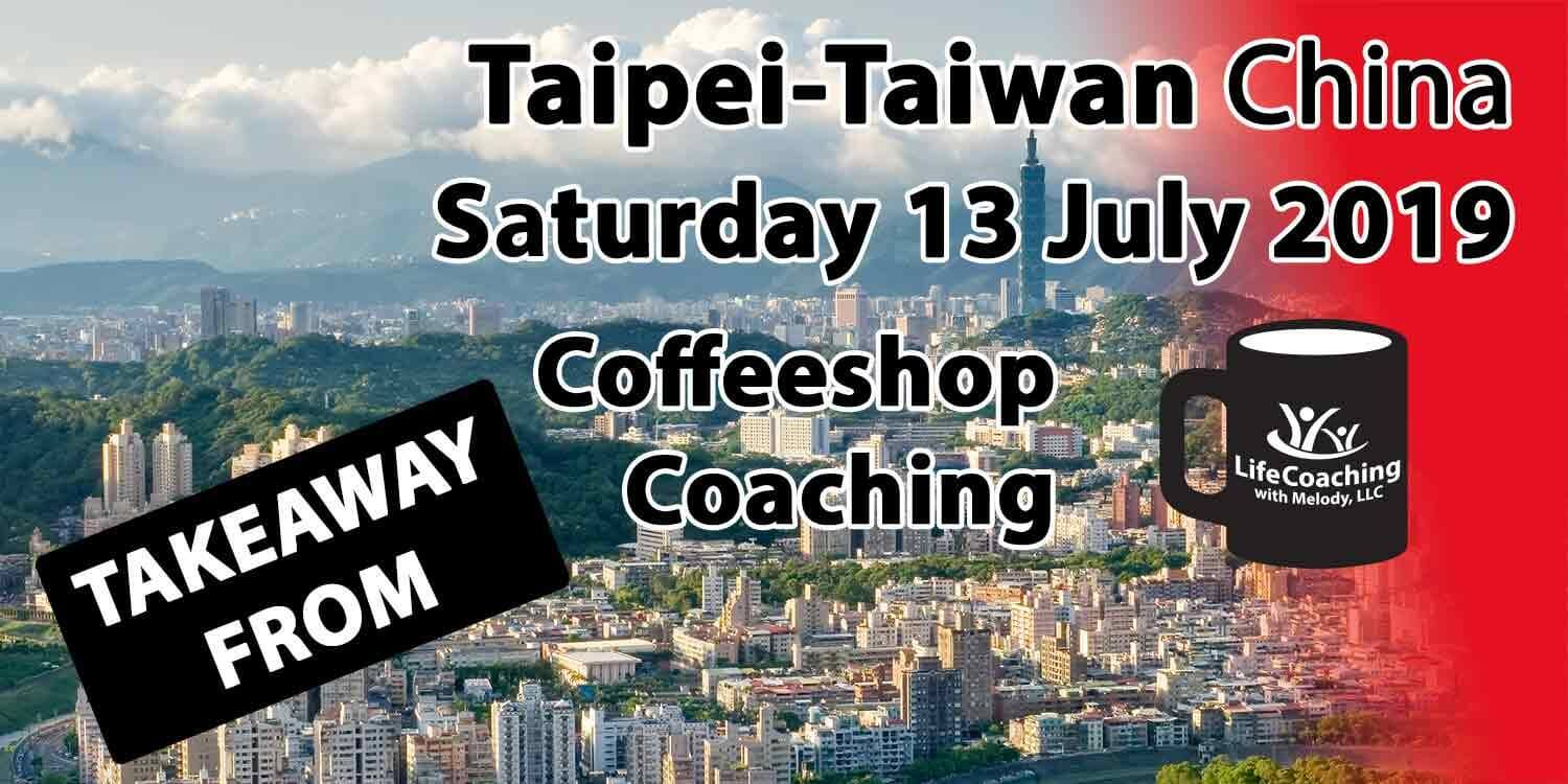 Image of Taipei Taiwan with words Coffeeshop Coaching Takeaway from Taipei-Taiwan China Saturday 13 July 2019