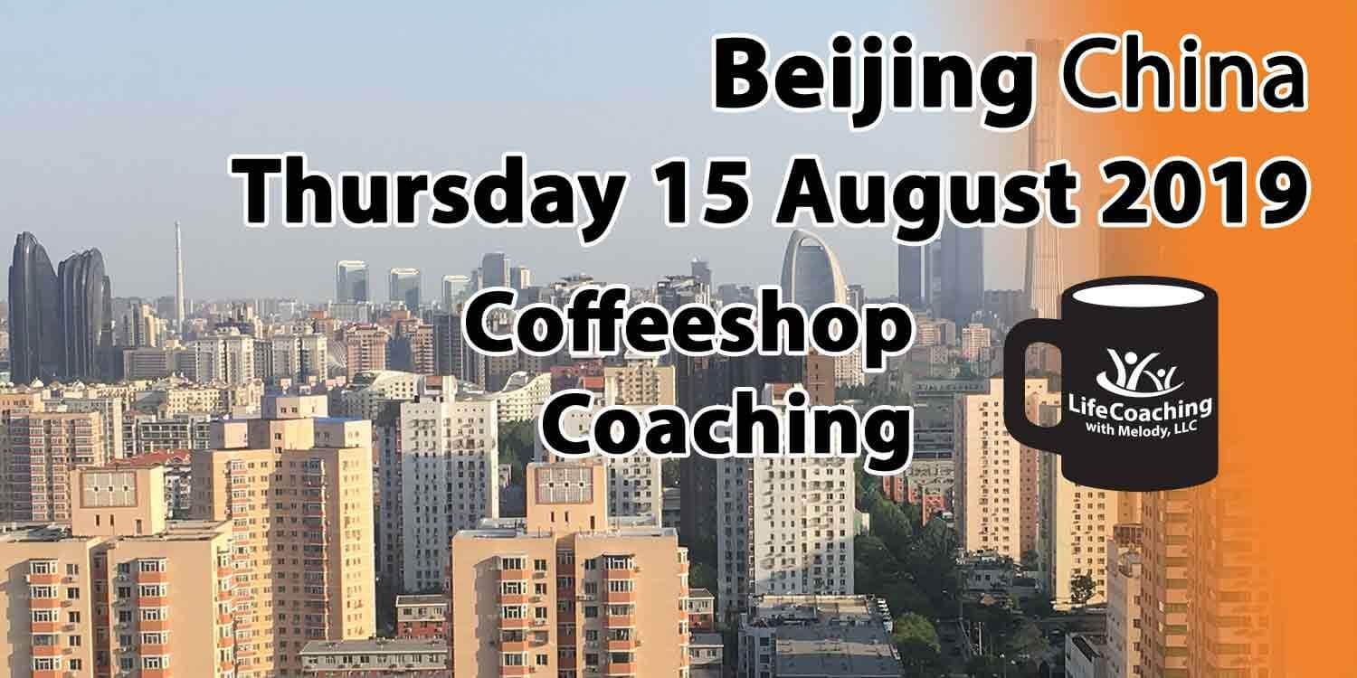Image Beijing China Financial District with words Beijing China Thursday 15 August 2019 Coffeeshop Coaching