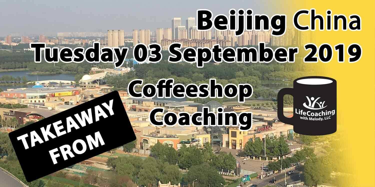 Image Beijing China Solana Shopping Center and Chaoyang Park with words Takeaway from Beijing China Tuesday 03 September 2019 Coffeeshop Coaching