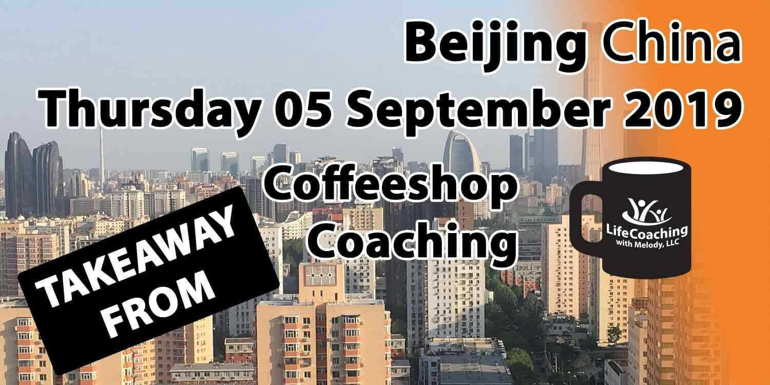 Image Beijing China Financial District with words Takeaway From Beijing China Thursday 05 September 2019 Coffeeshop Coaching