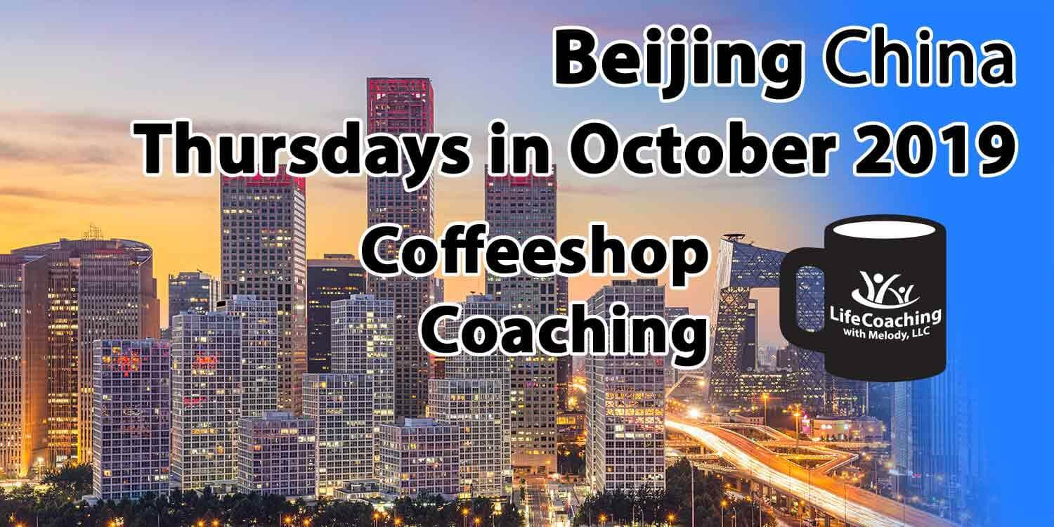 Image Beijing China Financial District with words Beijing China Thursdays in October 2019 Coffeeshop Coaching