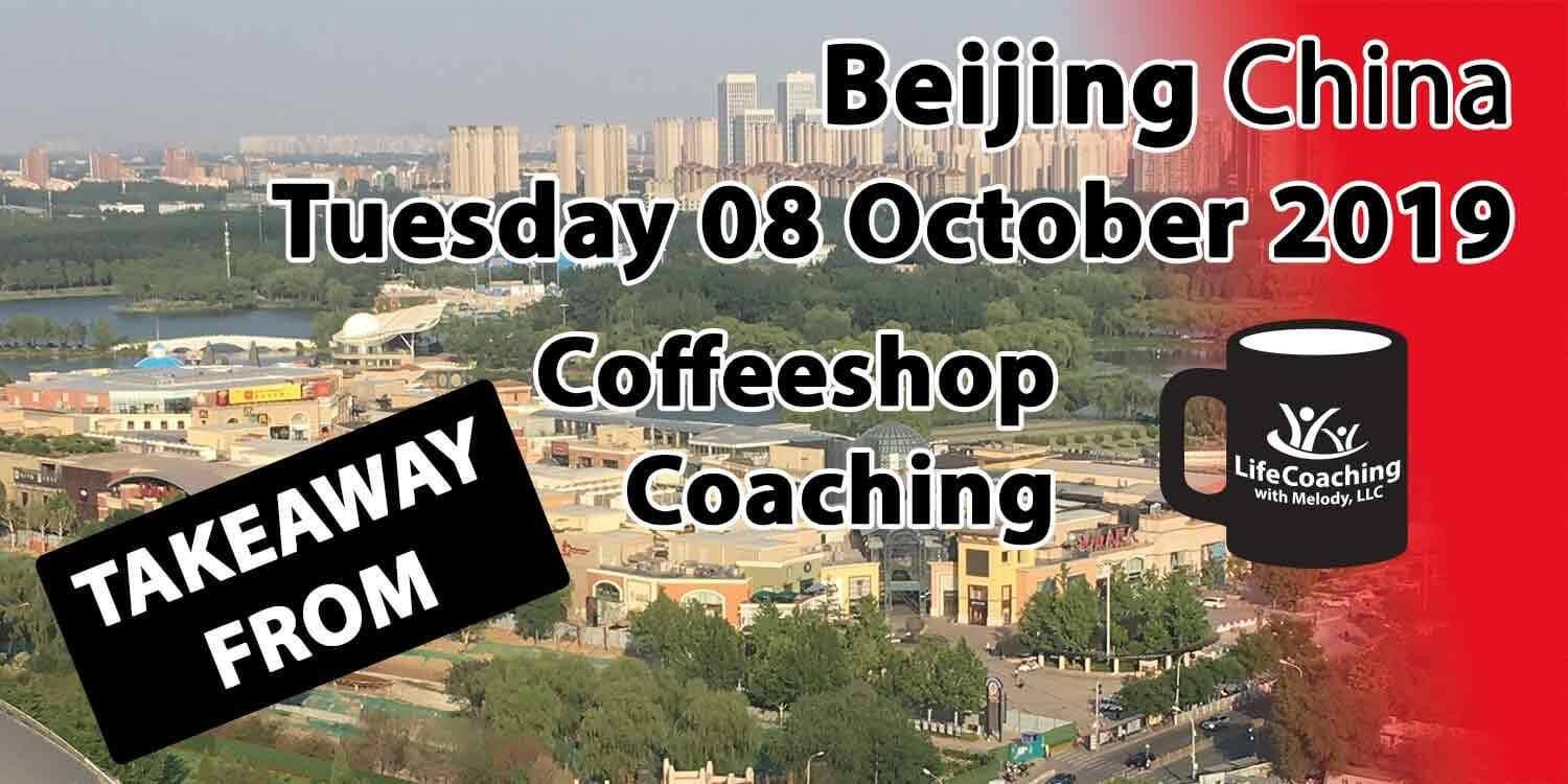 Image Beijing China Solana Shopping Center and Chaoyang Park with words Takeaway from Beijing China Tuesday 08 October 2019 Coffeeshop Coaching