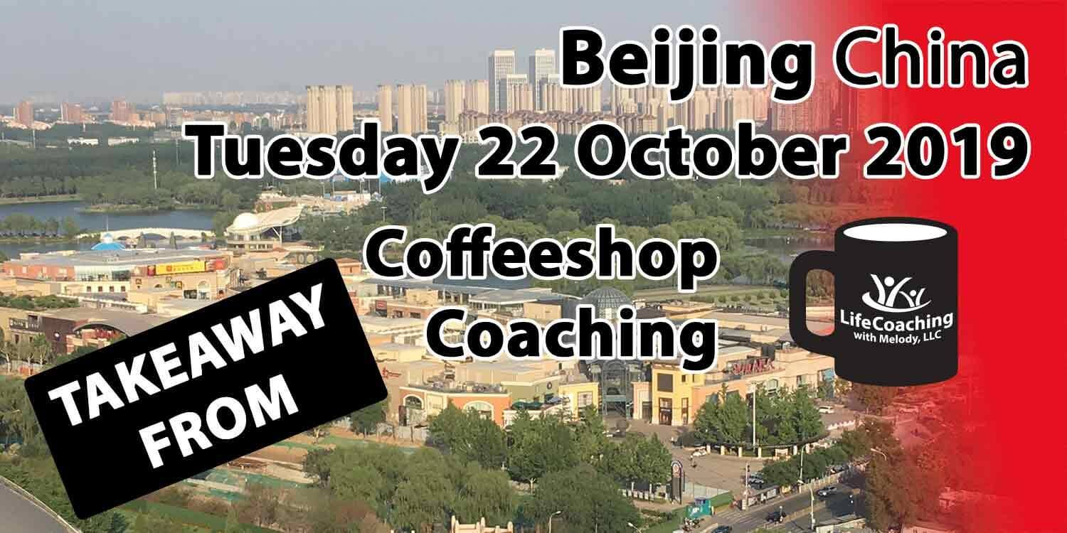 Image Beijing China Solana Shopping Center and Chaoyang Park with words Takeaway from Beijing China Tuesday 22 October 2019 Coffeeshop Coaching