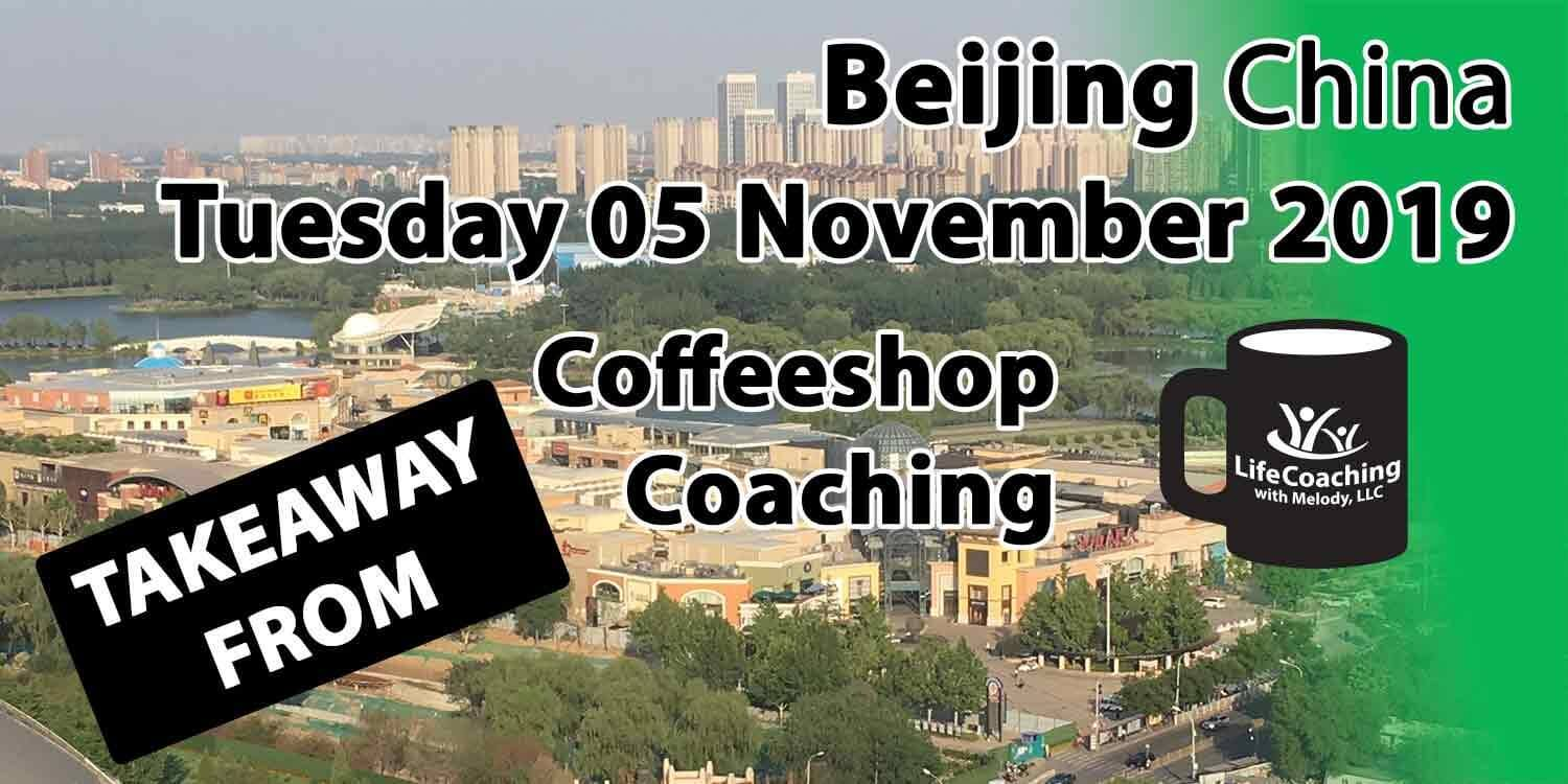 Image Beijing China Solana Shopping Center and Chaoyang Park with words Takeaway from Beijing China Tuesday 05 November 2019 Coffeeshop Coaching