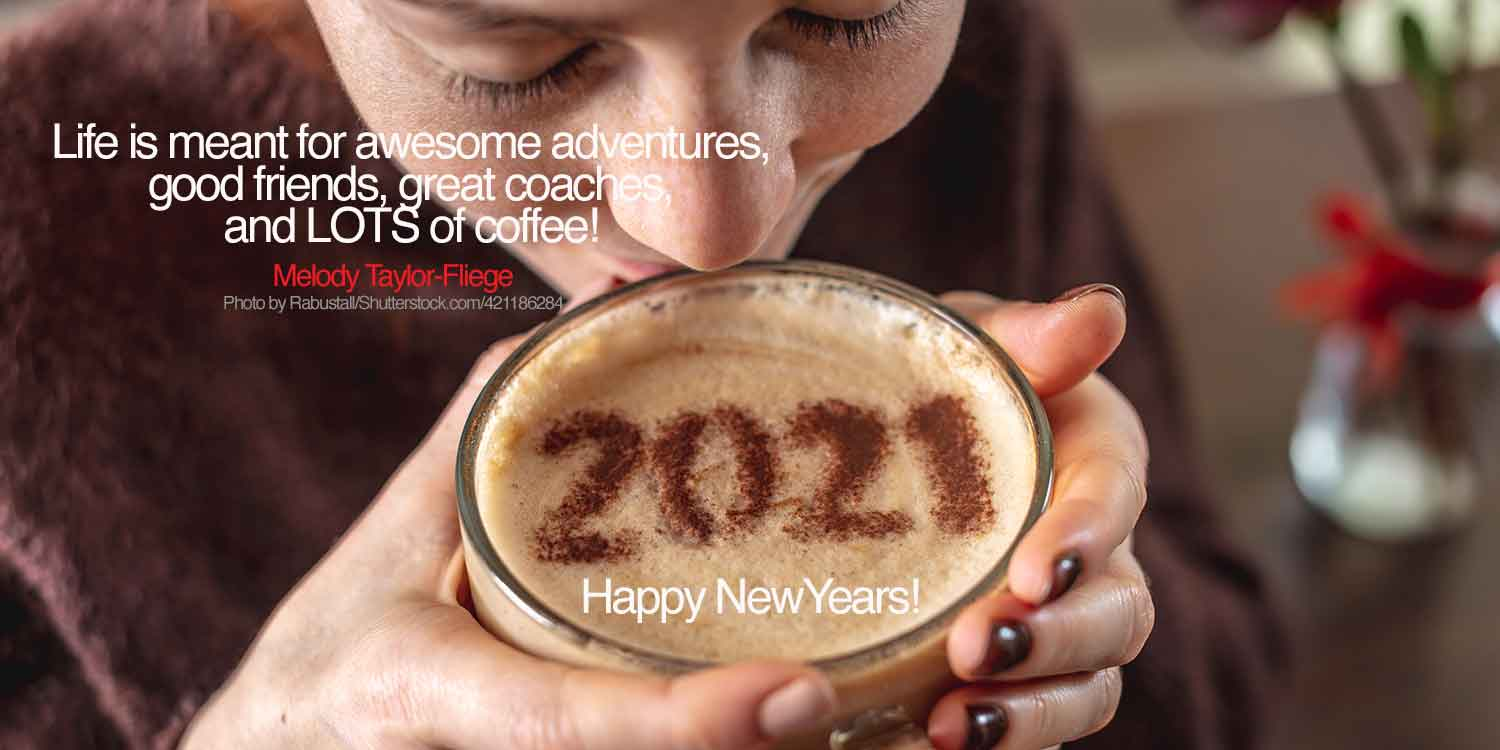 Woman tasting a cup of coffee that reads Happy New Year! 2021